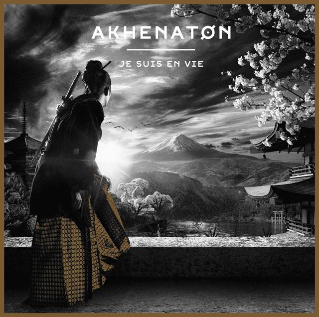 Akhenaton - Je suis en vie - Le Bon Son