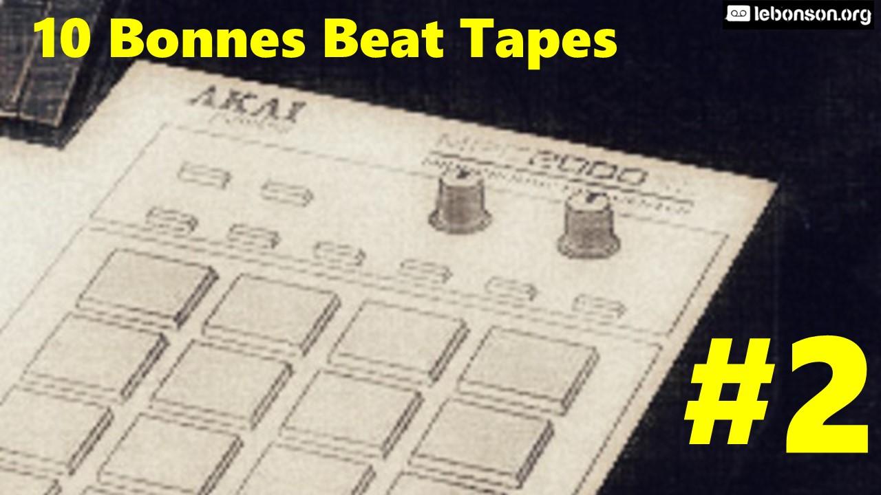 10 Bonnes Beat Tapes #2
