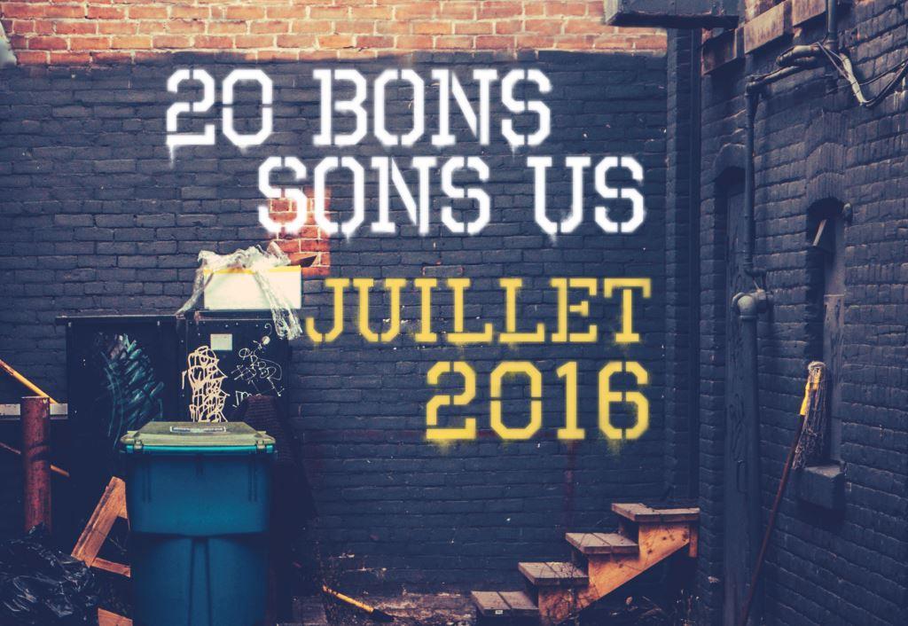 20 Bons Sons US Juillet